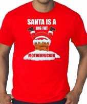 Foute rood kers kerstkleding santa is a big fat motherfucker heren grote maten kersttrui
